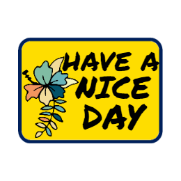 Have A Nice Day Custom Patches